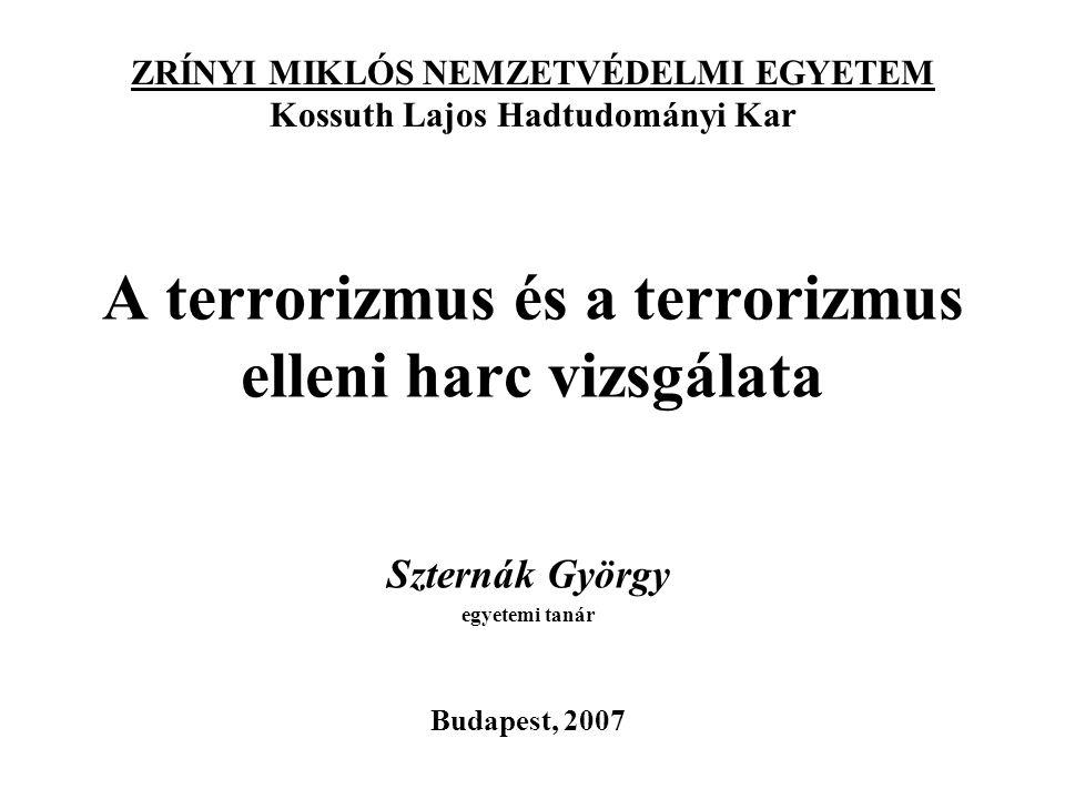 A terrorizmus és a terrorizmus elleni harc vizsgálata