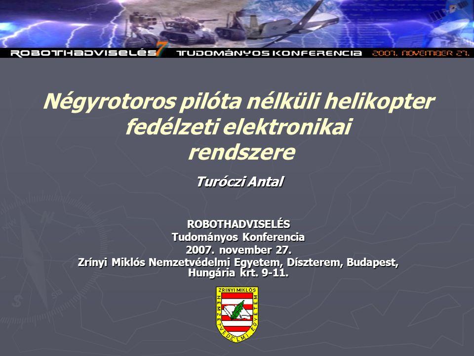 Négyrotoros pilóta nélküli helikopter fedélzeti elektronikai rendszere