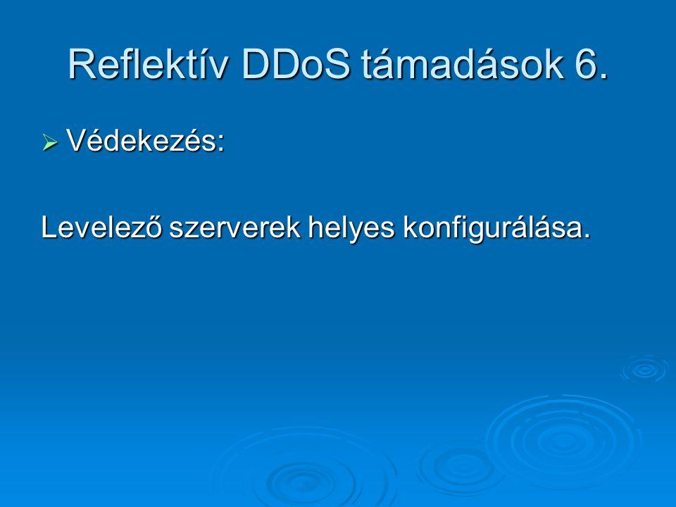 Reflektív DDoS támadások 6.