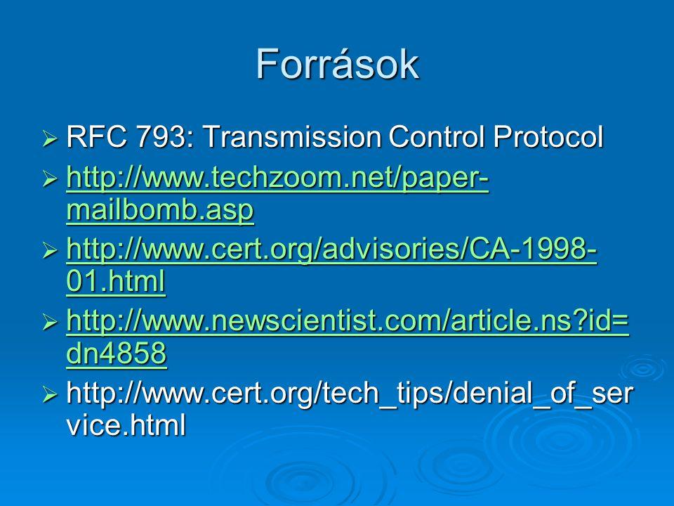 Források RFC 793: Transmission Control Protocol