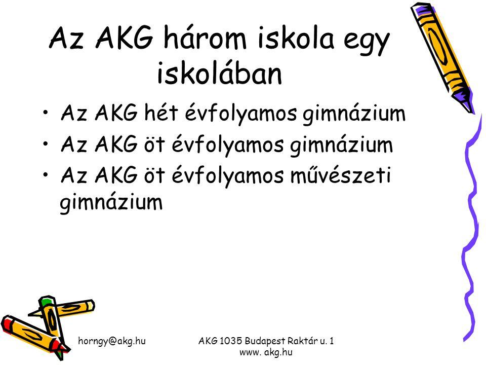 Az AKG három iskola egy iskolában