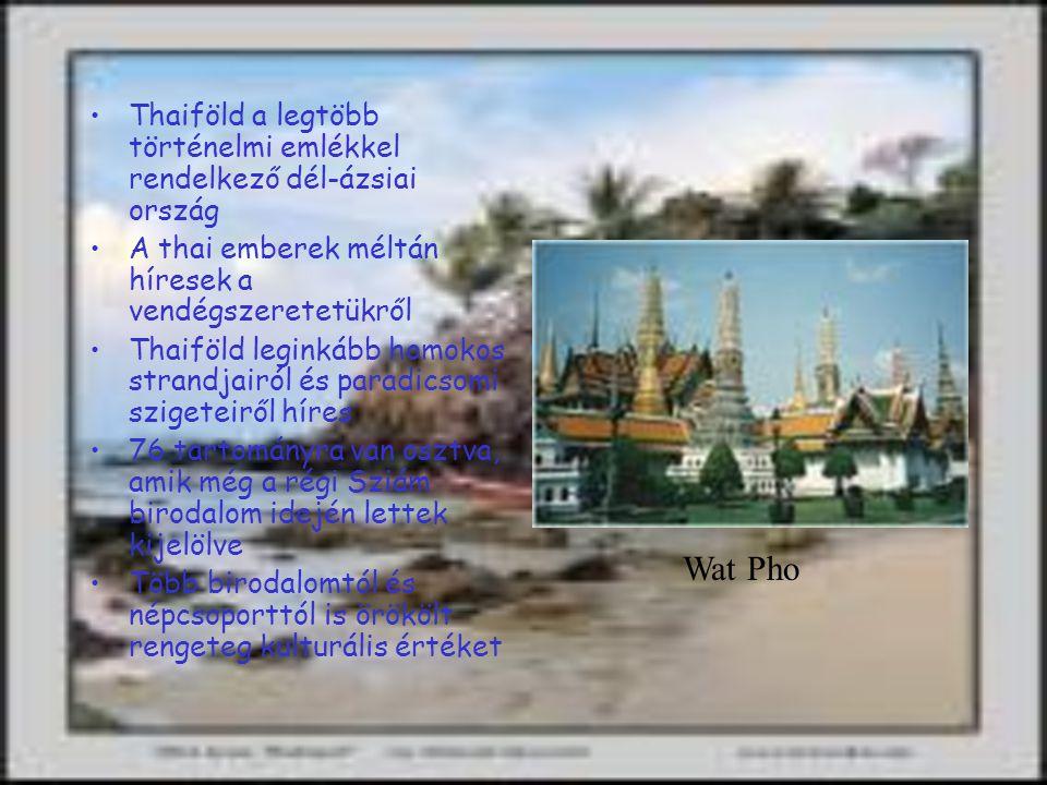 Thaiföld a legtöbb történelmi emlékkel rendelkező dél-ázsiai ország