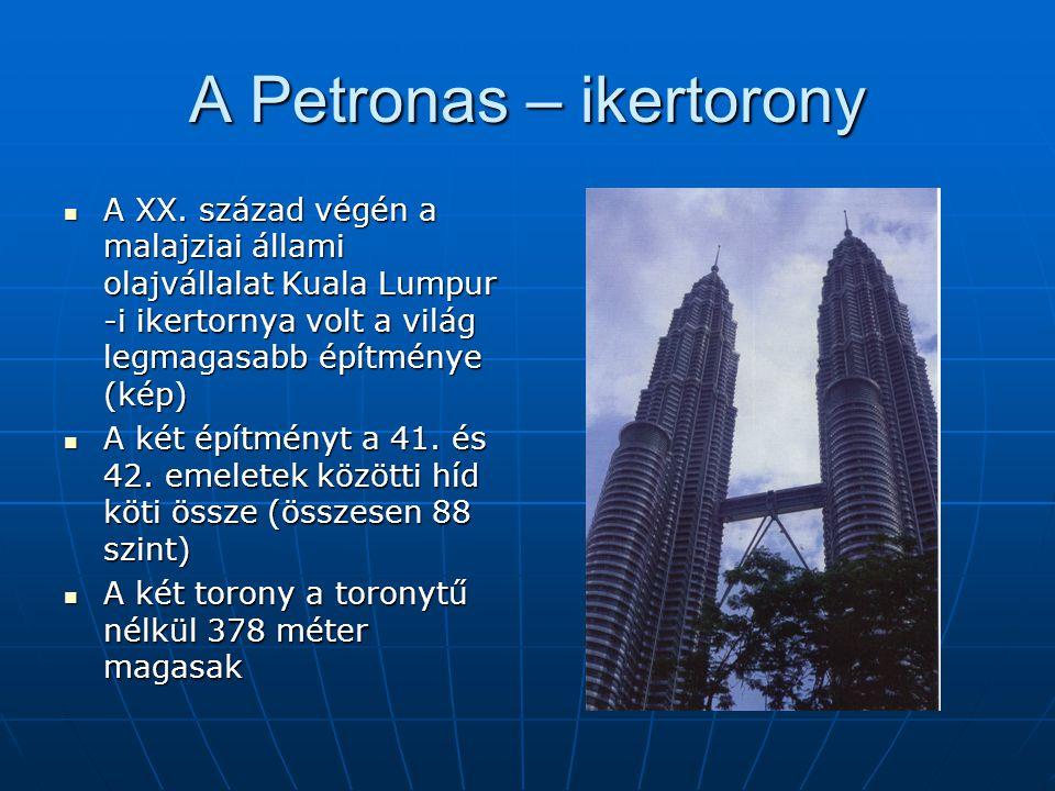 A Petronas – ikertorony