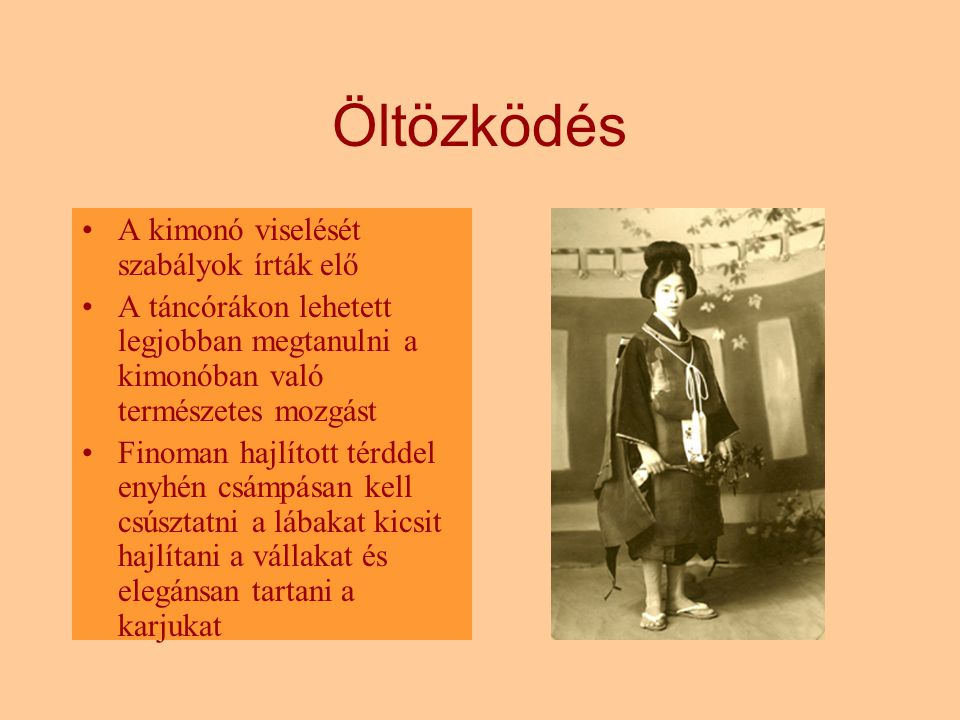 Öltözködés A kimonó viselését szabályok írták elő
