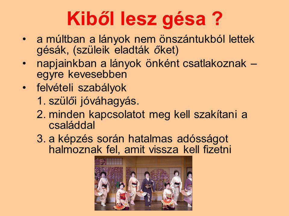 Kiből lesz gésa a múltban a lányok nem önszántukból lettek gésák, (szüleik eladták őket)