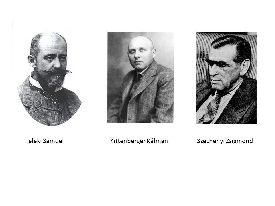 Teleki Sámuel Kittenberger Kálmán Széchenyi Zsigmond