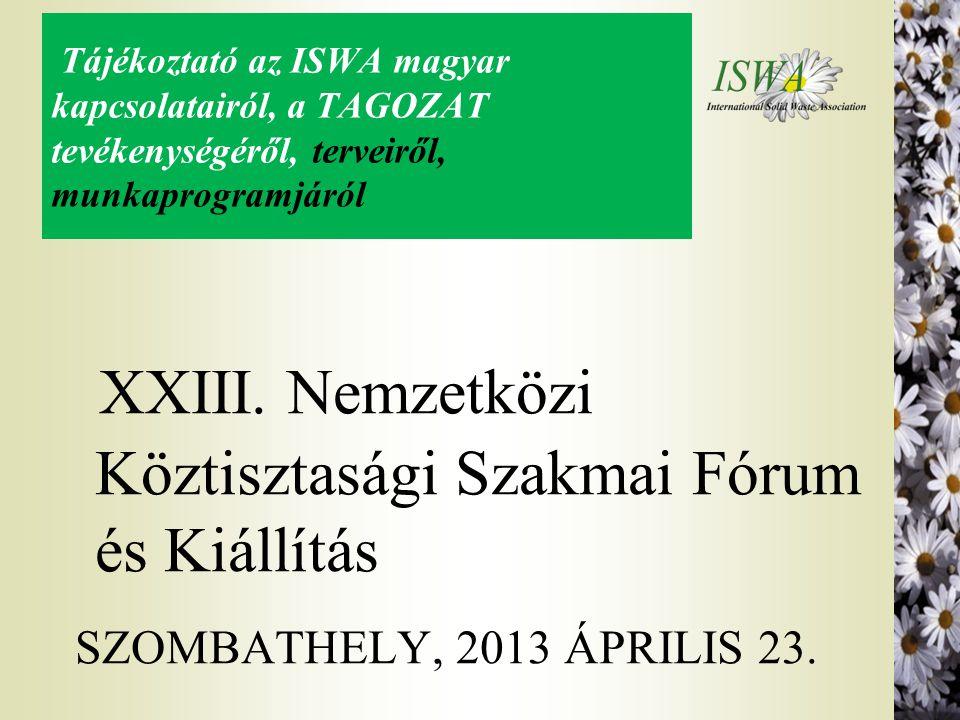 XXIII. Nemzetközi Köztisztasági Szakmai Fórum és Kiállítás
