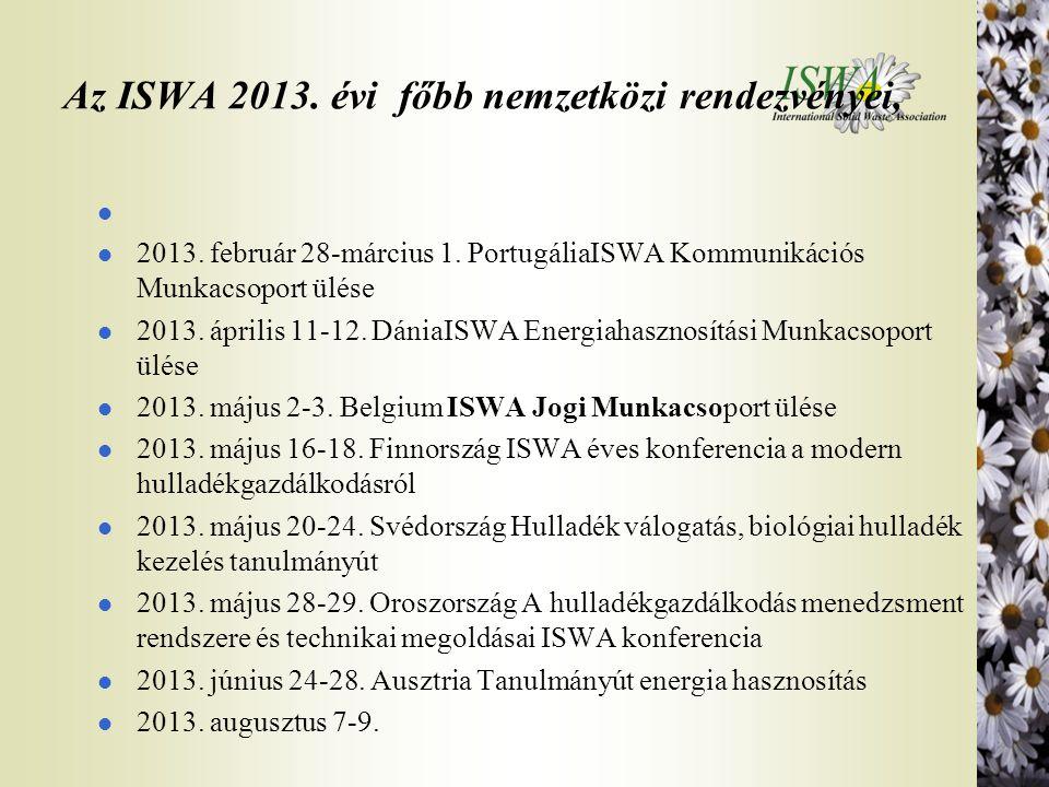 Az ISWA 2013. évi főbb nemzetközi rendezvényei,