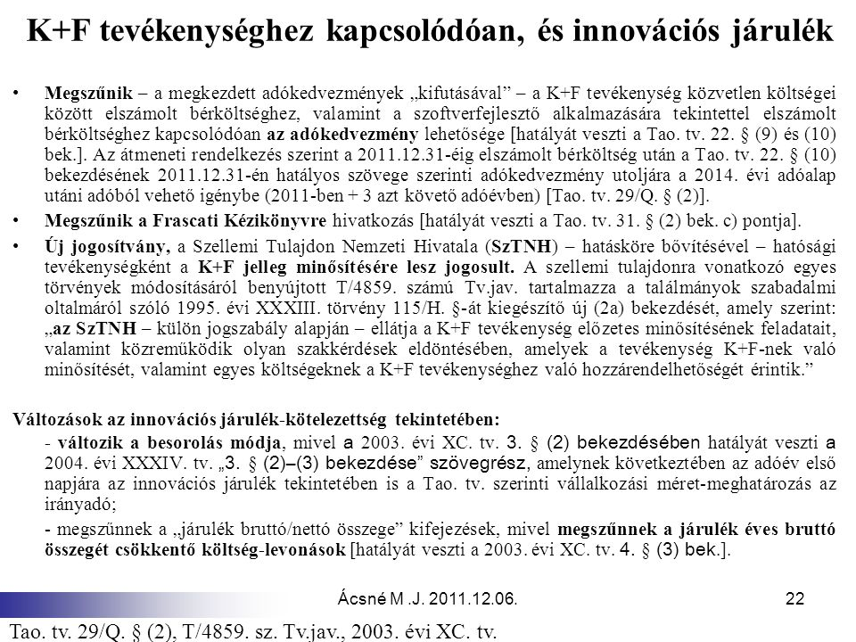 K+F tevékenységhez kapcsolódóan, és innovációs járulék