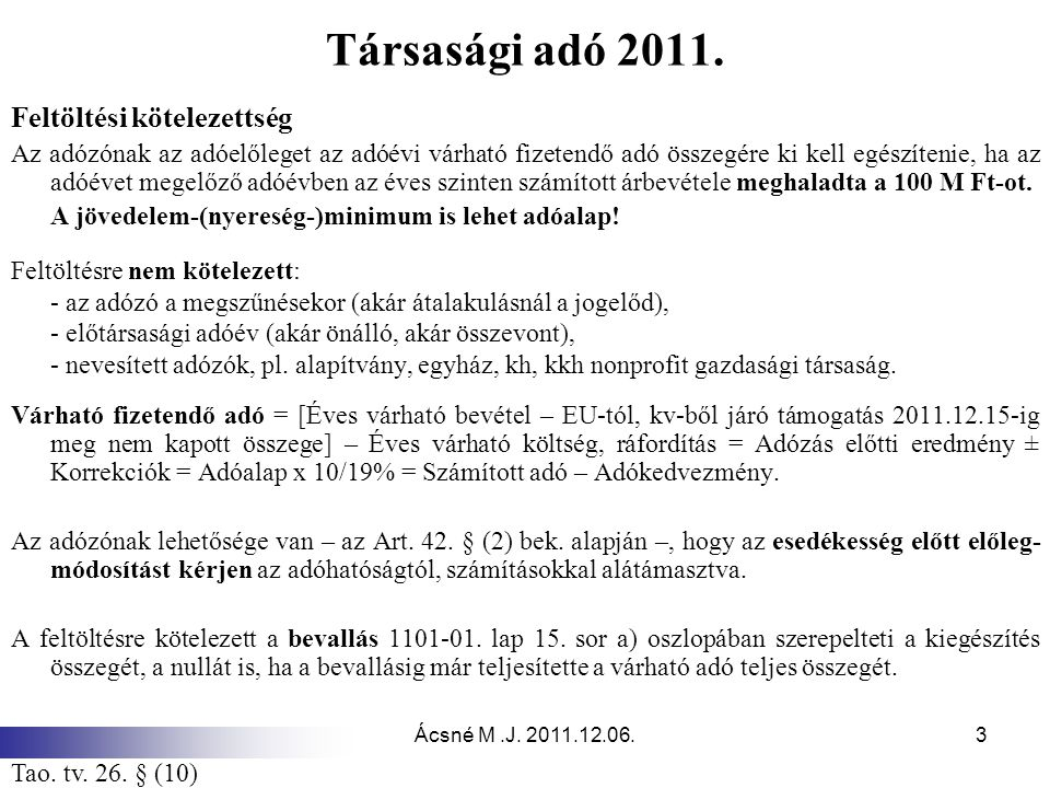 Társasági adó 2011. Feltöltési kötelezettség