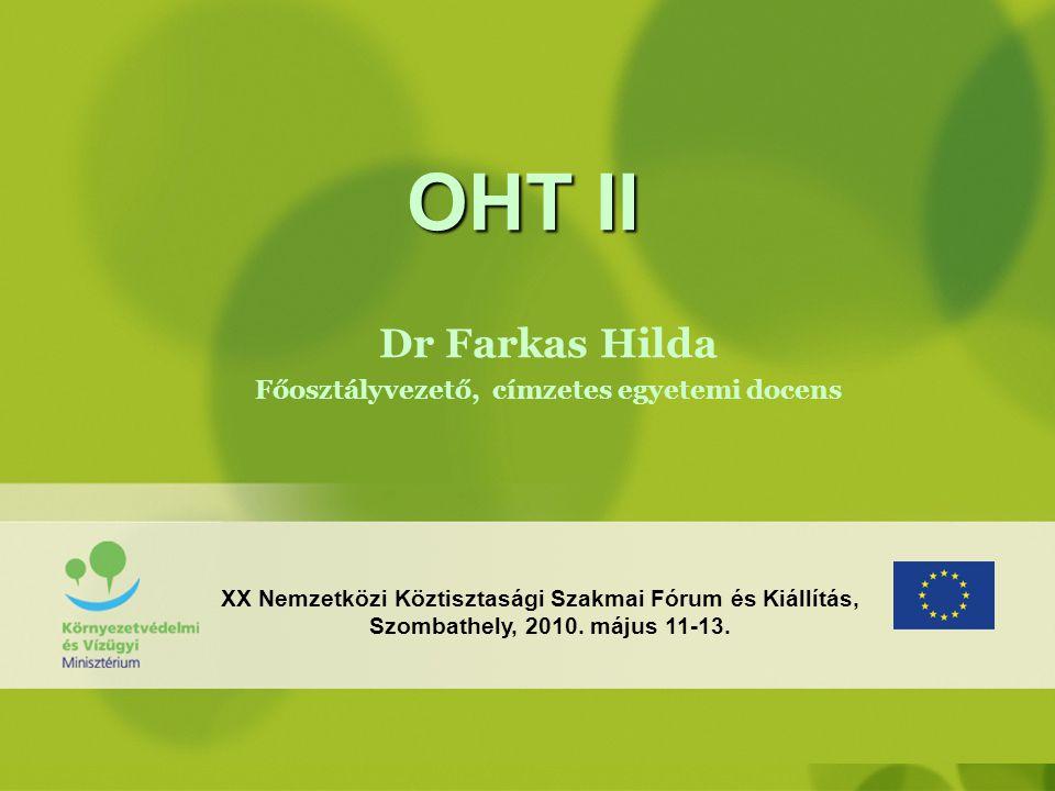 Dr Farkas Hilda Főosztályvezető, címzetes egyetemi docens
