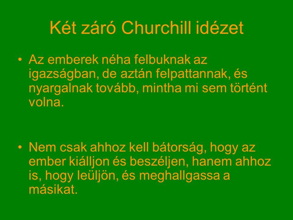Két záró Churchill idézet
