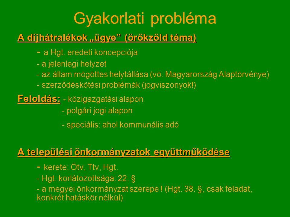 Gyakorlati probléma - a Hgt. eredeti koncepciója