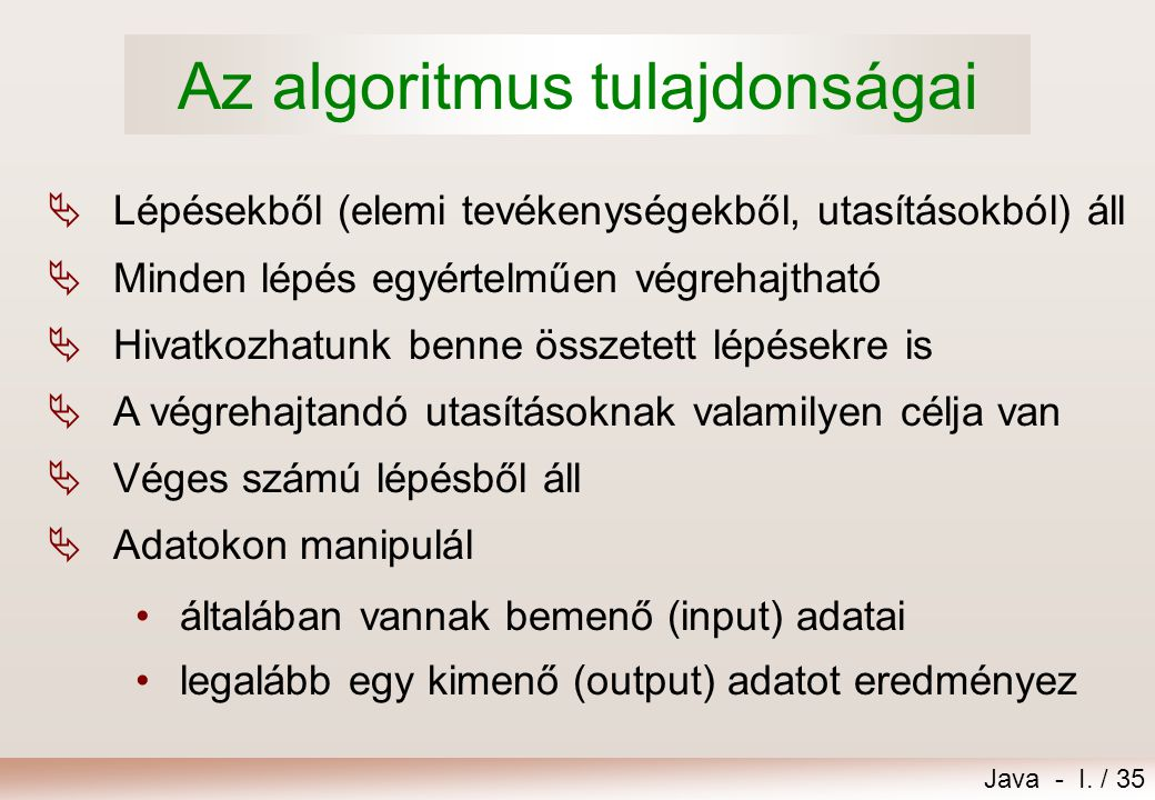 Az algoritmus tulajdonságai