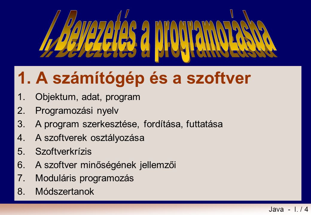 I. Bevezetés a programozásba
