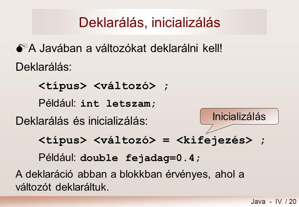 Deklarálás, inicializálás
