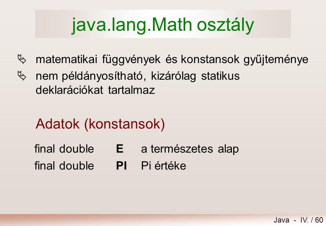 java.lang.Math osztály Adatok (konstansok)
