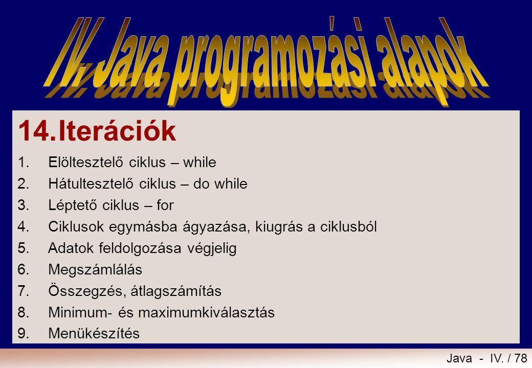 IV. Java programozási alapok