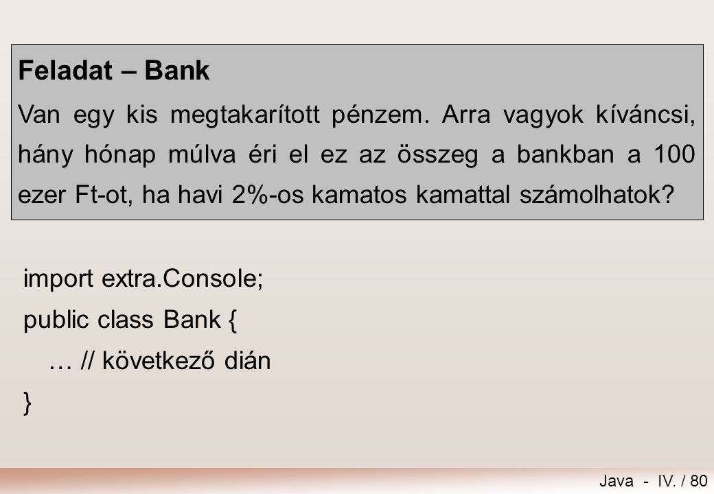 Feladat – Bank