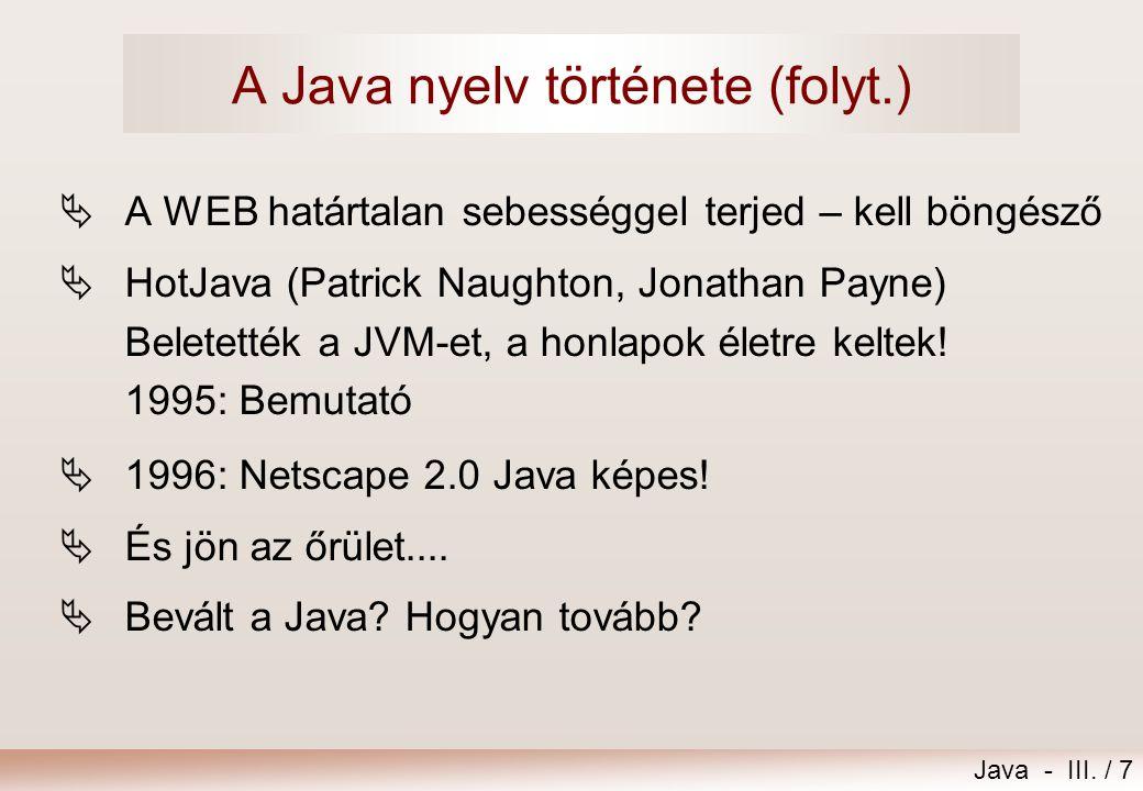 A Java nyelv története (folyt.)