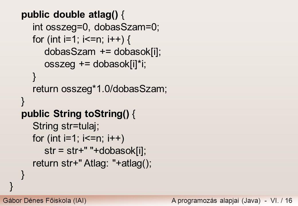 public double atlag() {
