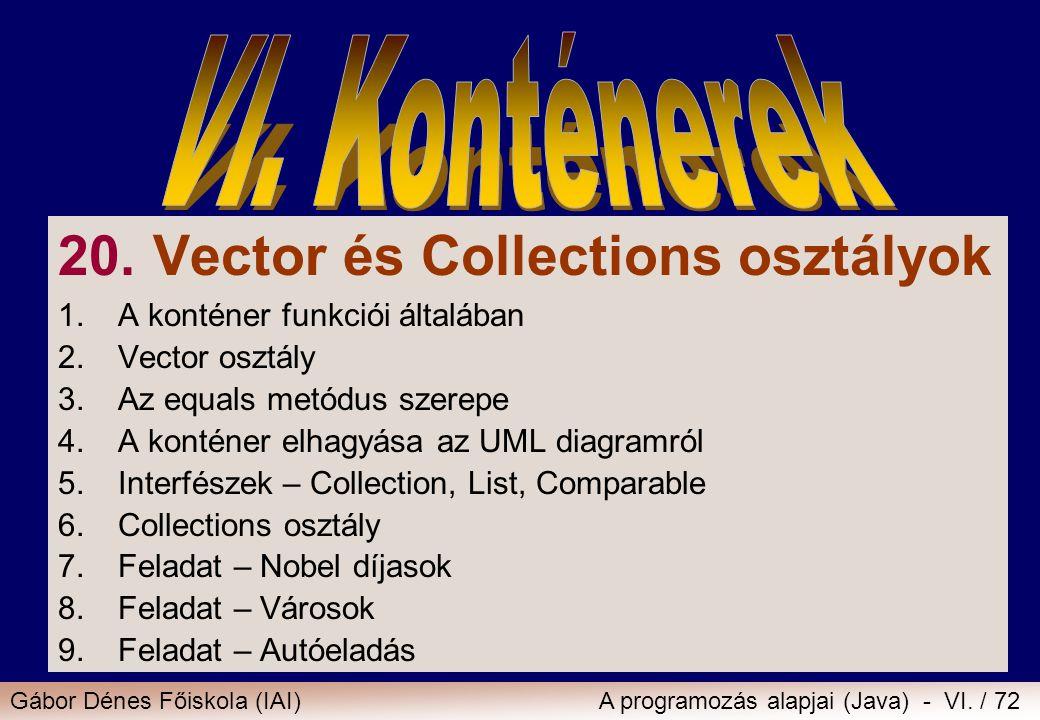 20. Vector és Collections osztályok
