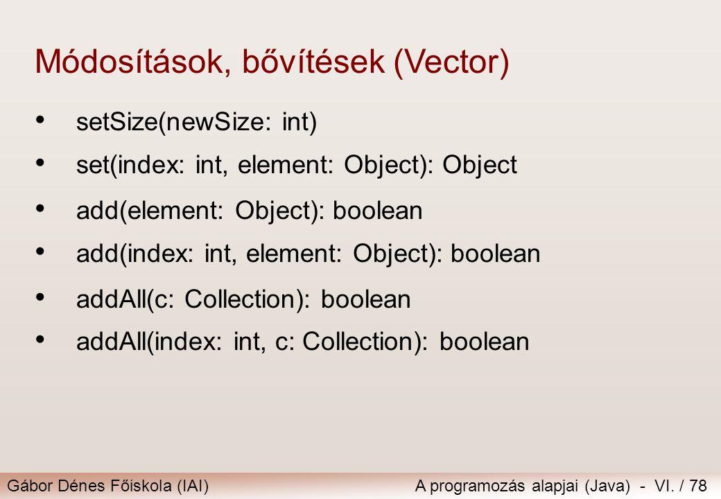 Módosítások, bővítések (Vector)