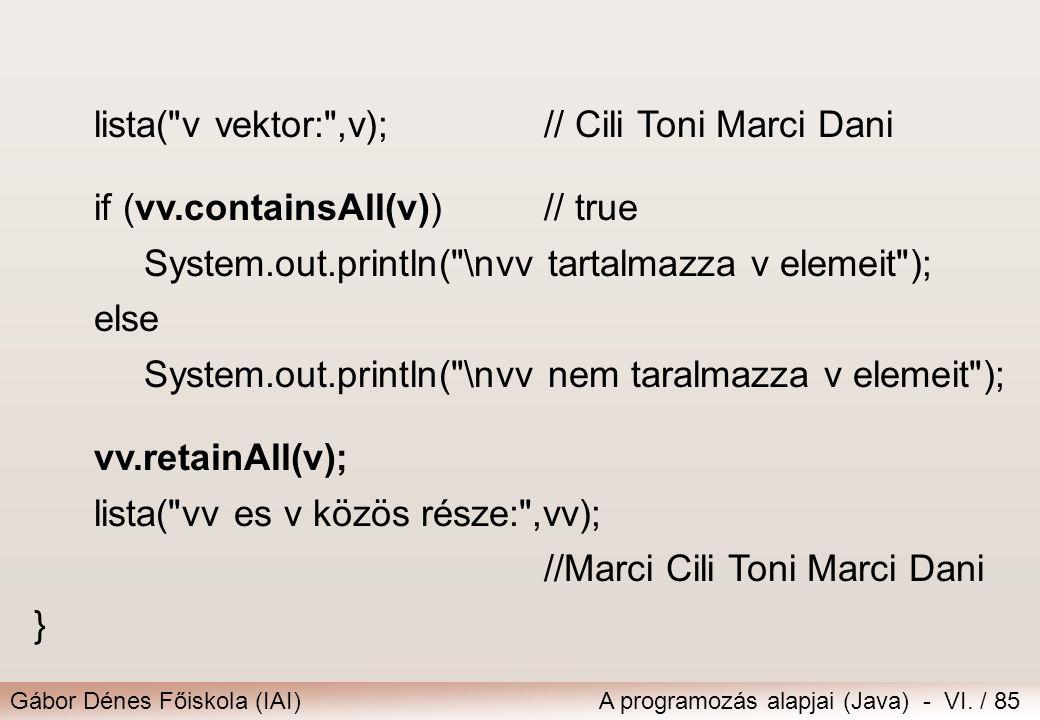 lista( v vektor: ,v); // Cili Toni Marci Dani