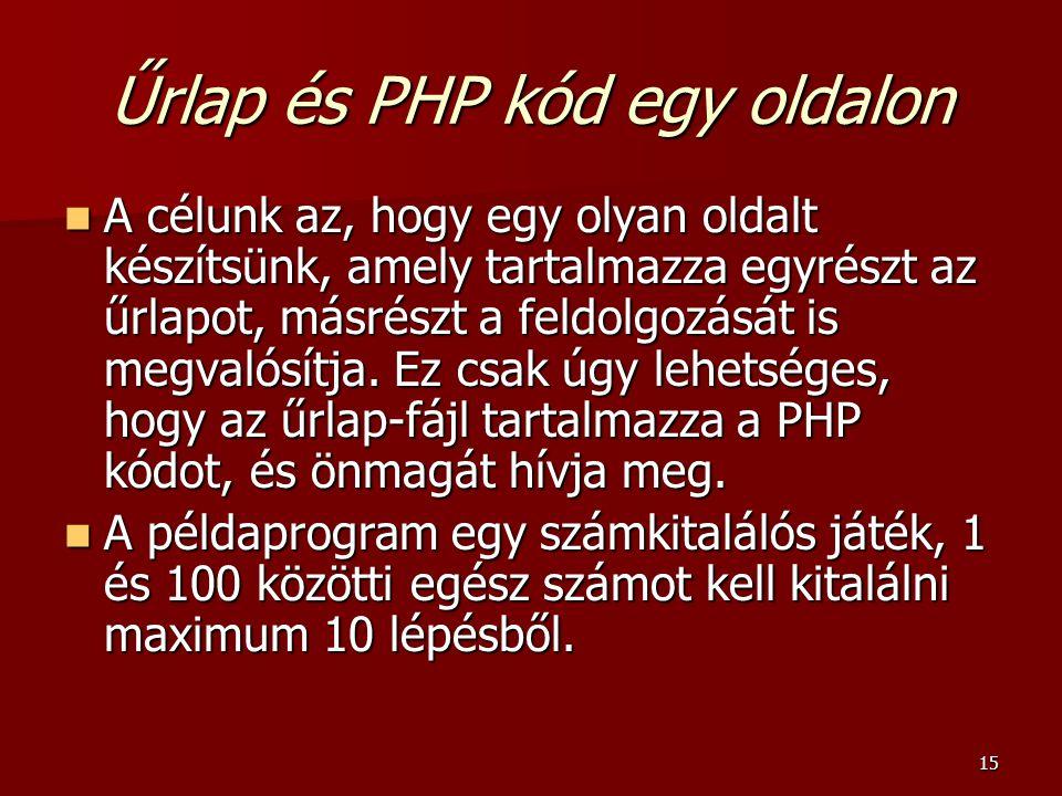 Űrlap és PHP kód egy oldalon