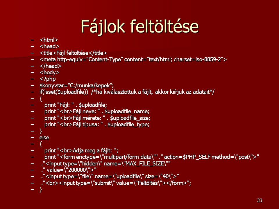 Fájlok feltöltése <html> <head>