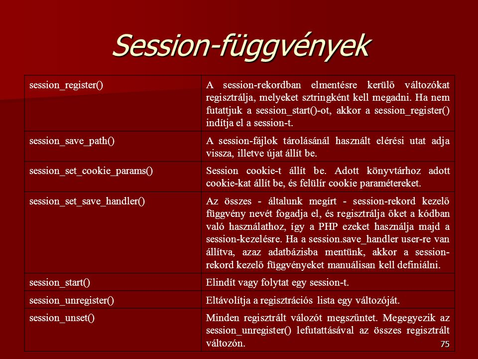Session-függvények session_register()