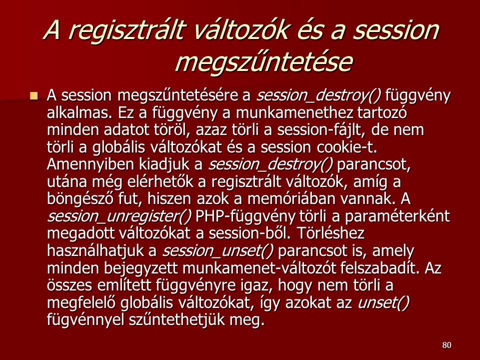 A regisztrált változók és a session megszűntetése