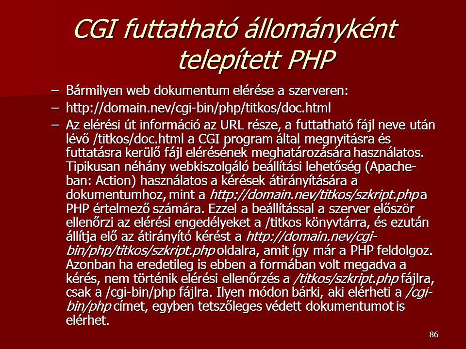 CGI futtatható állományként telepített PHP