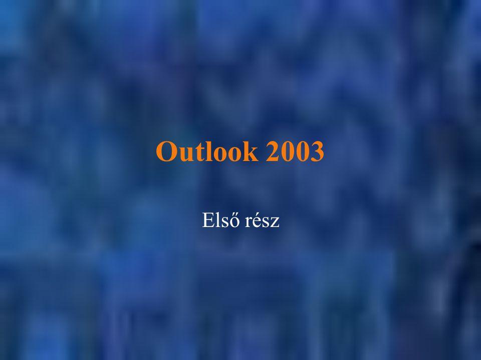 Outlook 2003 Első rész