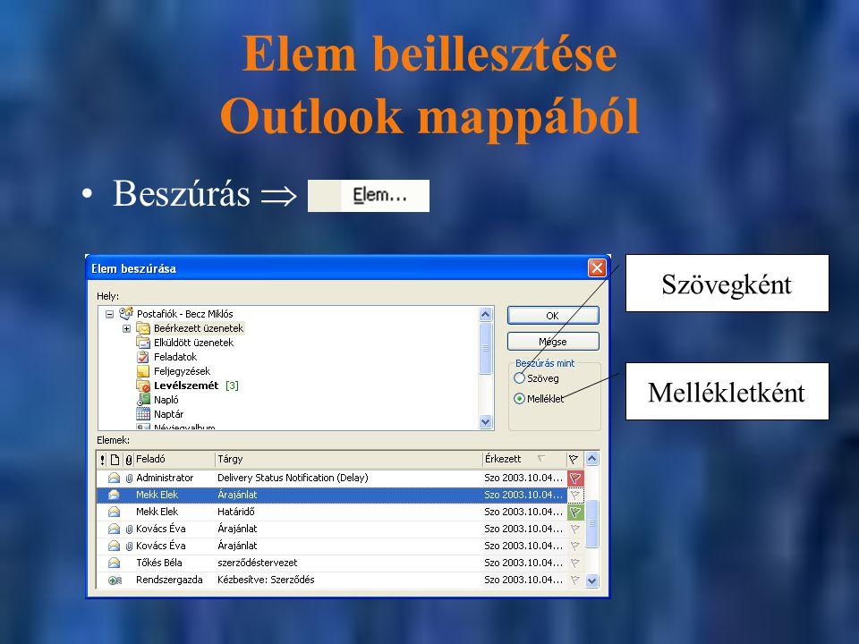 Elem beillesztése Outlook mappából