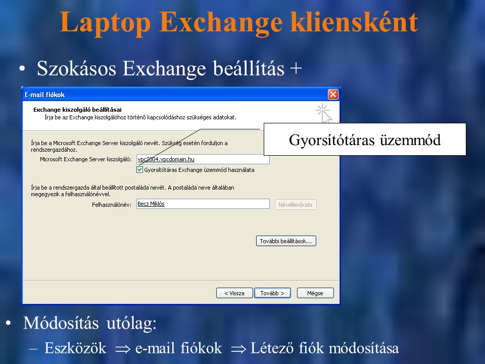 Laptop Exchange kliensként