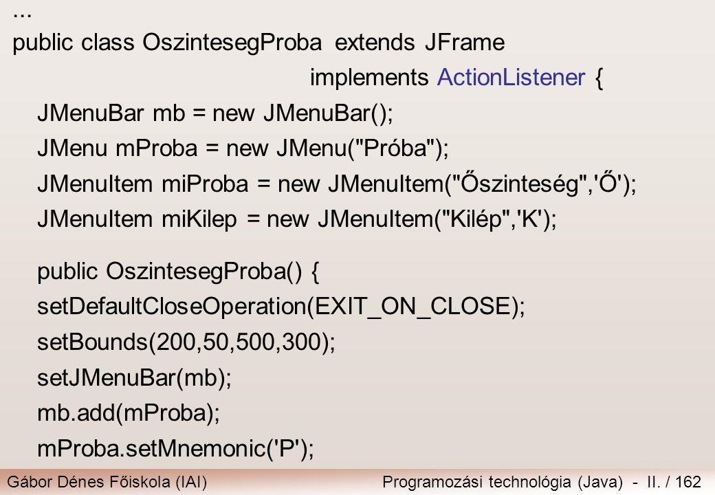 class SzinvalasztFrame extends JFrame implements ActionListener {
