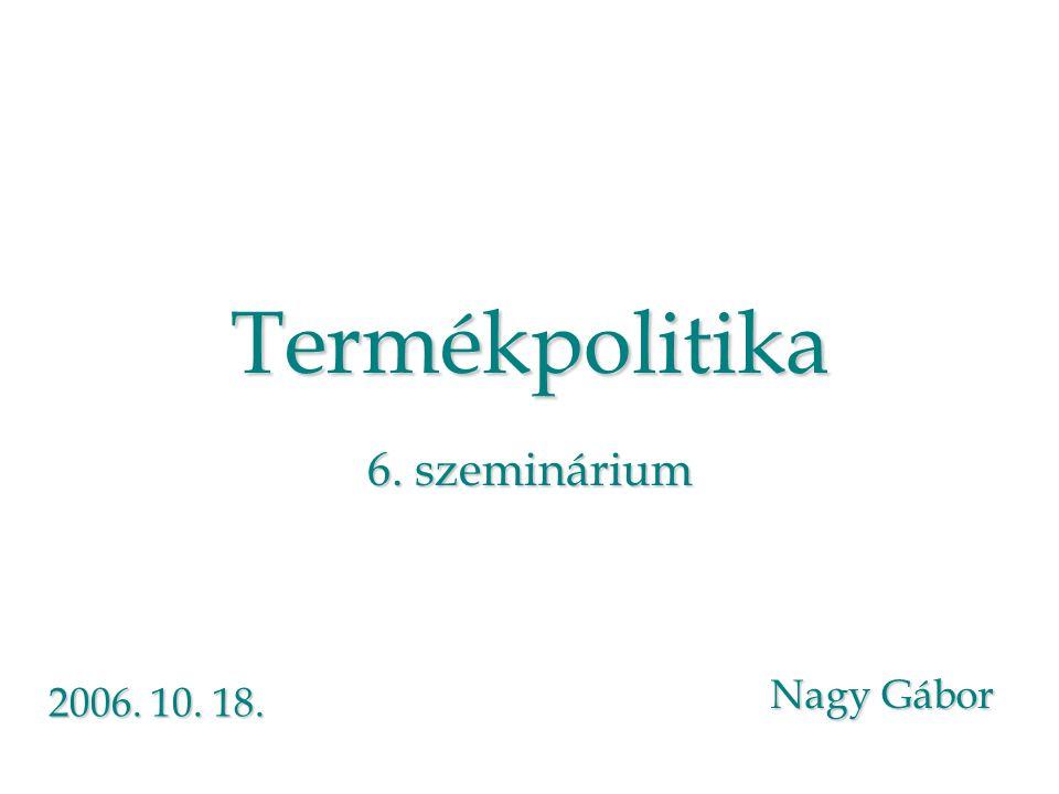 Termékpolitika 6. szeminárium