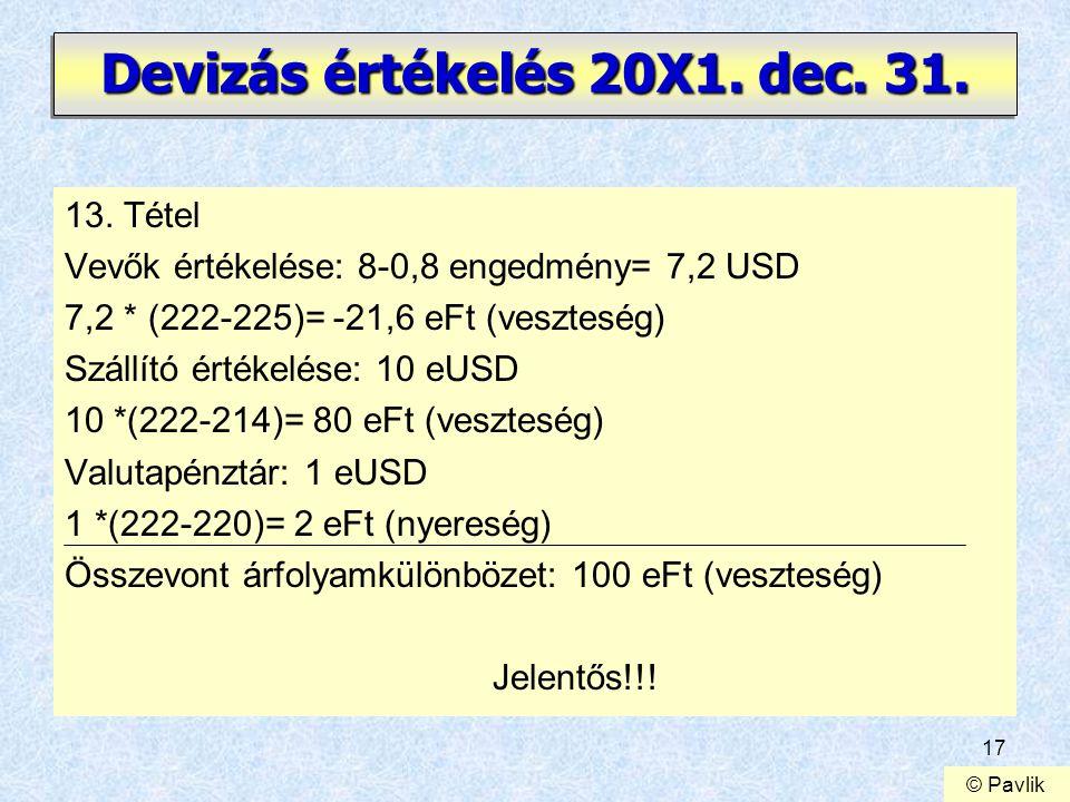 Devizás értékelés 20X1. dec. 31.
