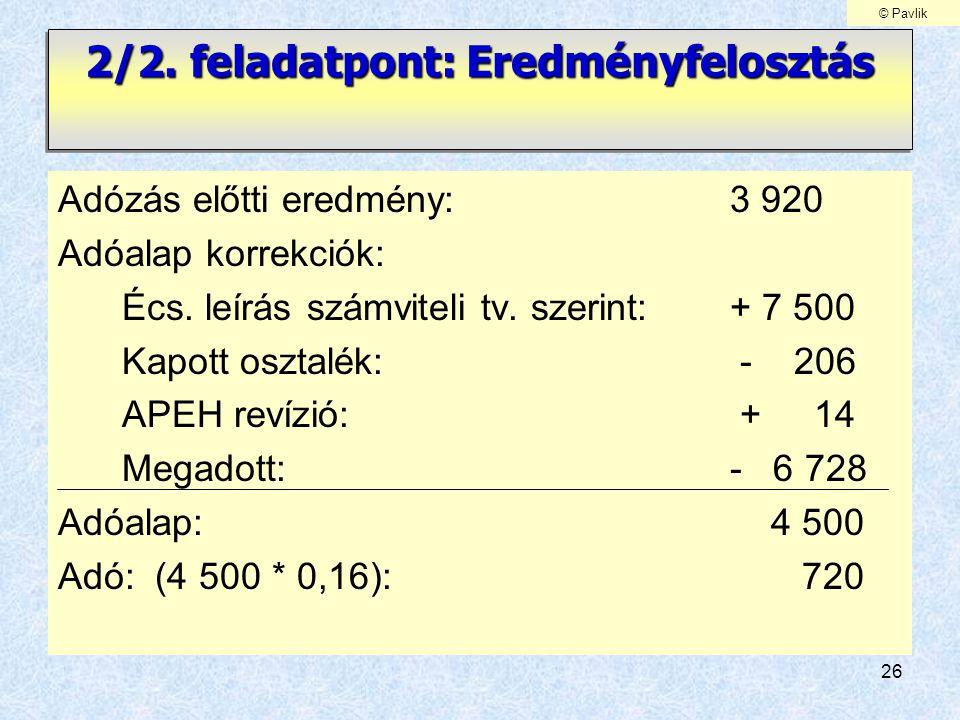 2/2. feladatpont: Eredményfelosztás