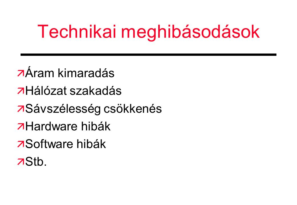 Technikai meghibásodások