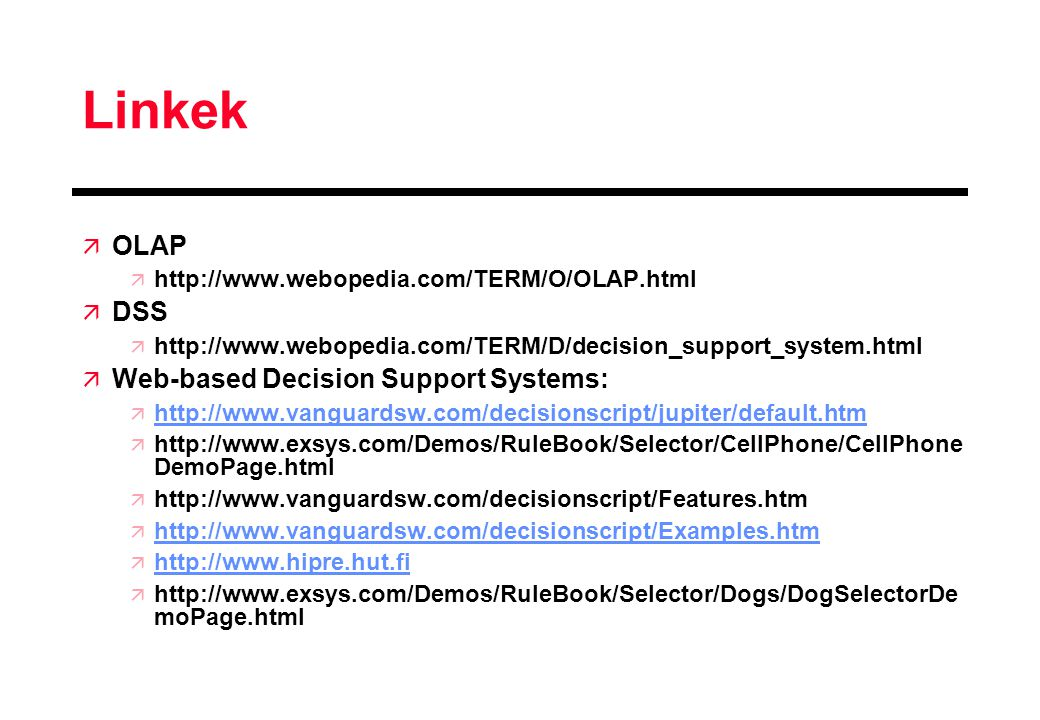 Linkek OLAP DSS Web-based Decision Support Systems: