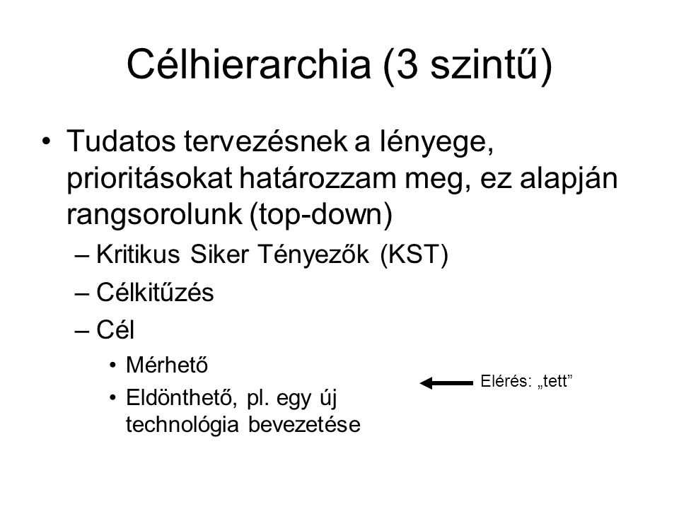 Célhierarchia (3 szintű)