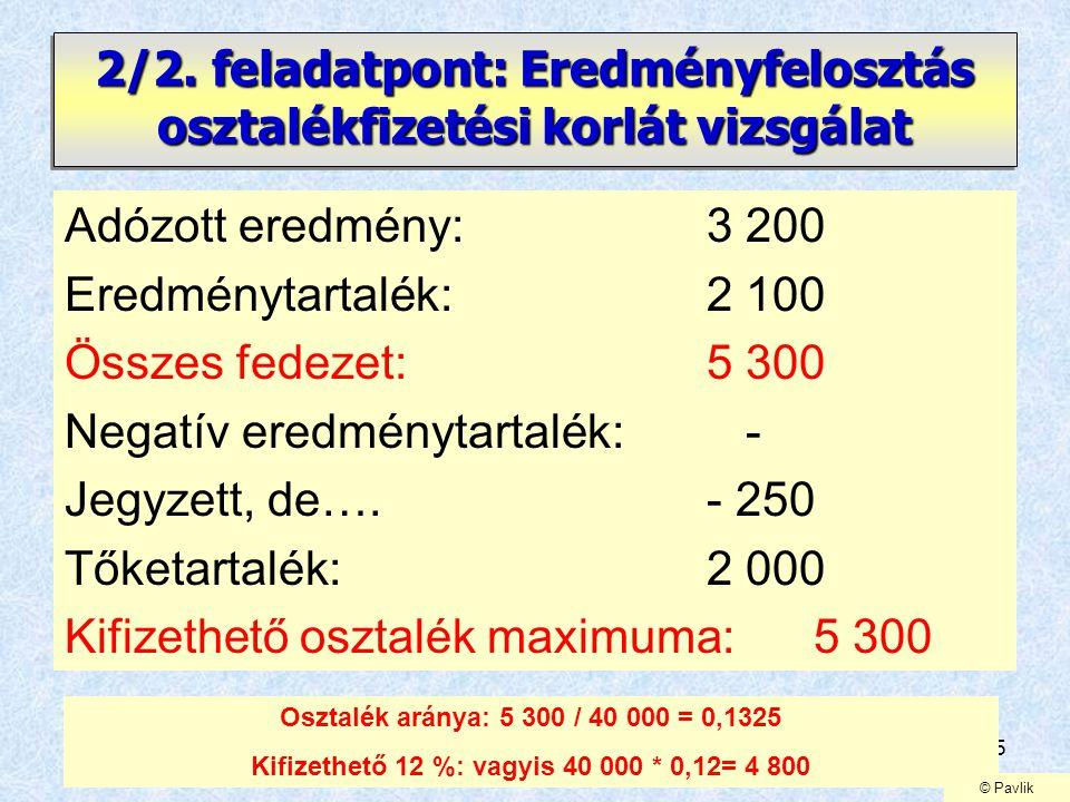 2/2. feladatpont: Eredményfelosztás osztalékfizetési korlát vizsgálat