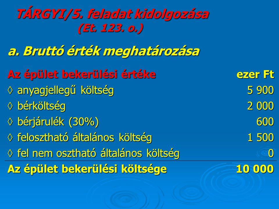 TÁRGYI/5. feladat kidolgozása (Et. 123. o.)