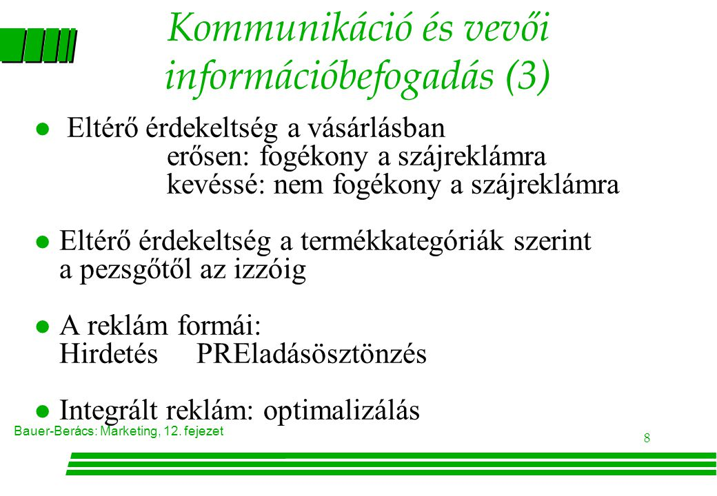 Kommunikáció és vevői információbefogadás (3)