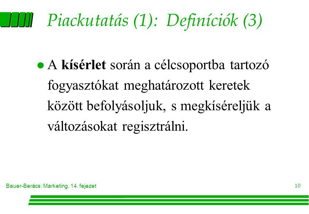 Piackutatás (1): Definíciók (3)