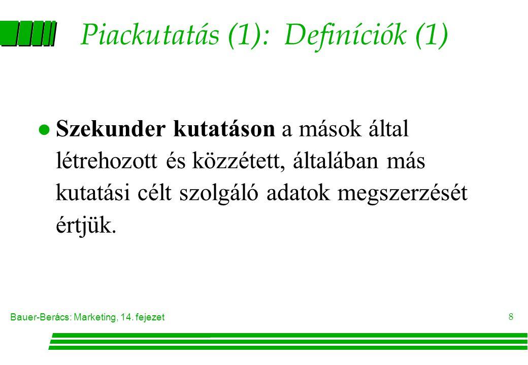 Piackutatás (1): Definíciók (1)