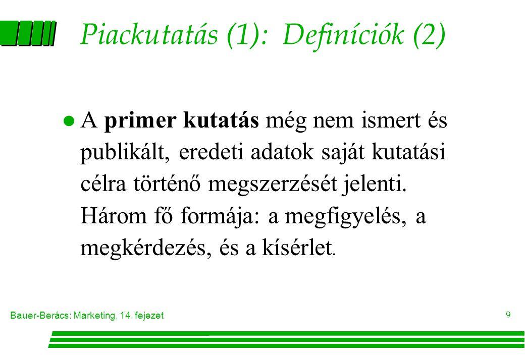 Piackutatás (1): Definíciók (2)
