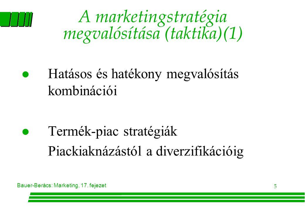 A marketingstratégia megvalósítása (taktika)(1)